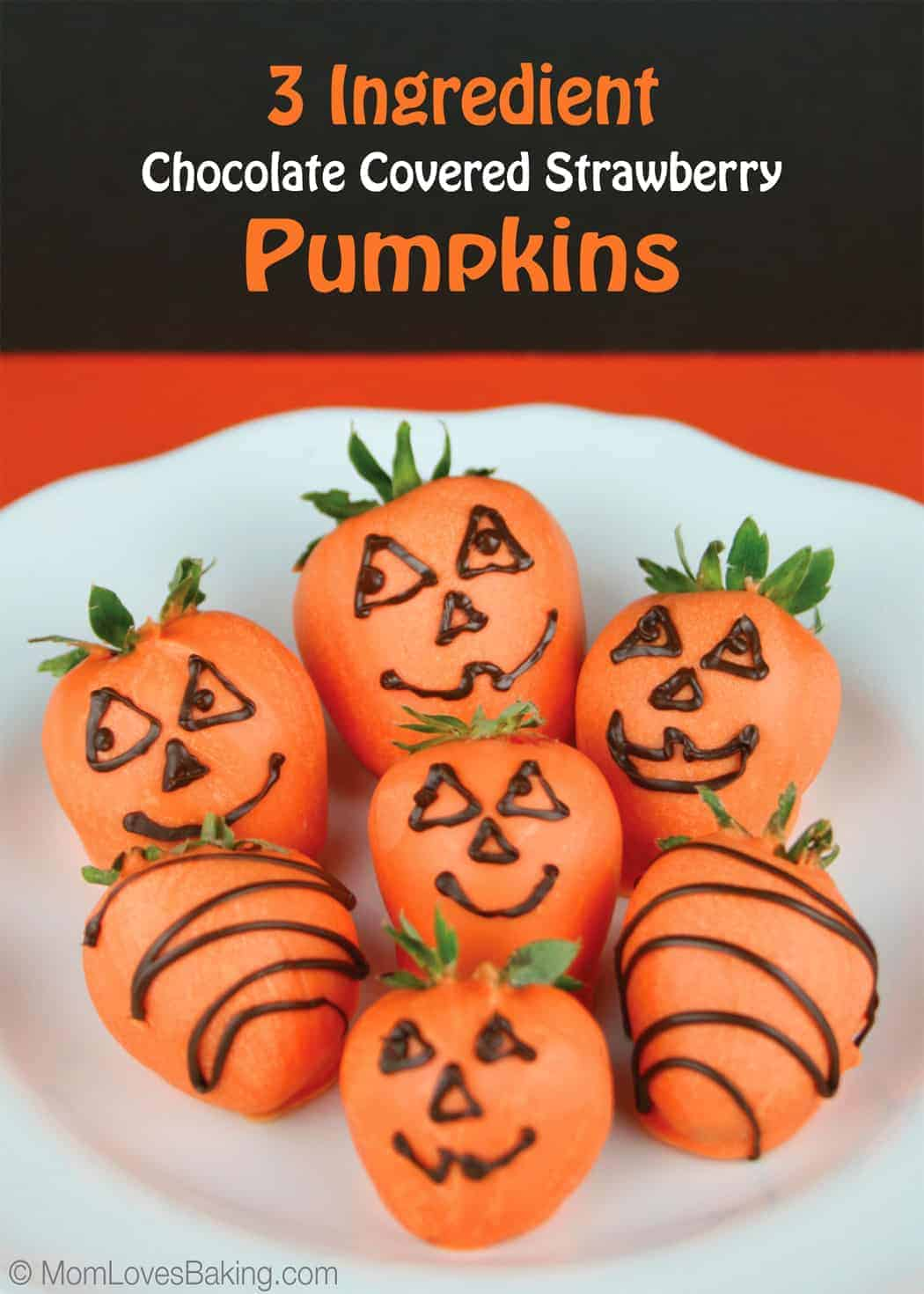 3 Ingredient Chocolate Covered Strawberry Pumpkins - Mom Loves Baking