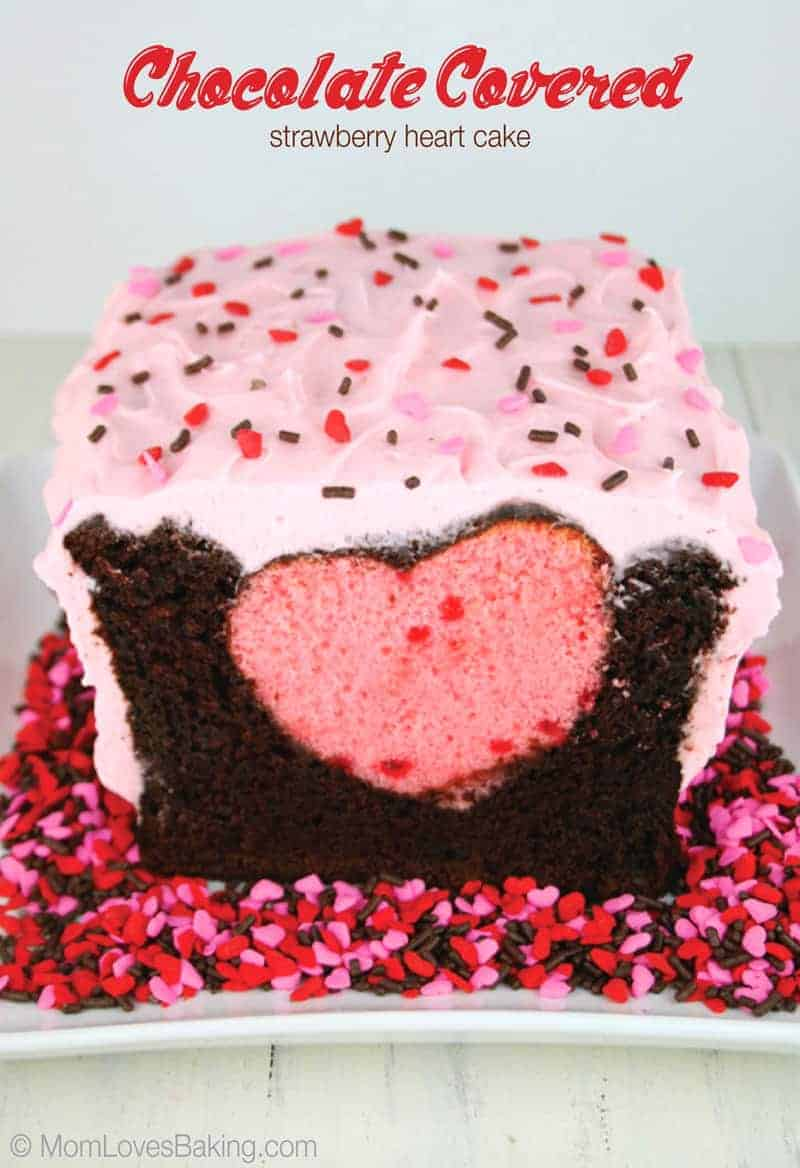 Chocolate Covered Strawberry Heart Cake Mom Loves Baking
