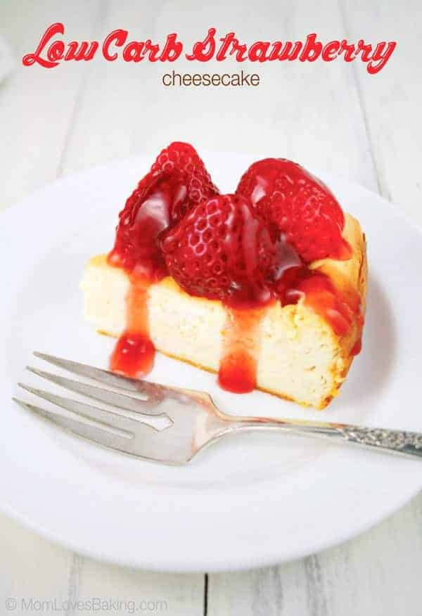 Low Carb Strawberry Cheesecake Mom Loves Baking