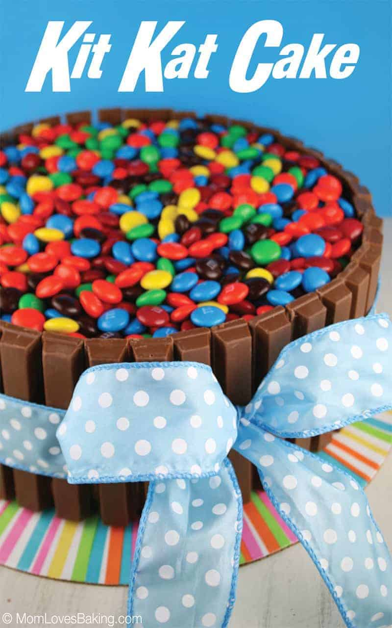 Kit Kat Cake Mom Loves Baking