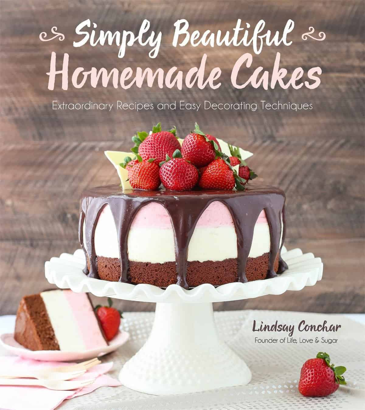Simply Beautiful Homemade Cakes