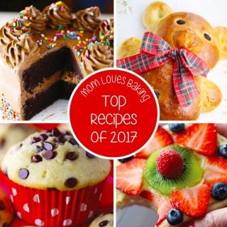 Mom Loves Baking Top 10 Recipes of 2017