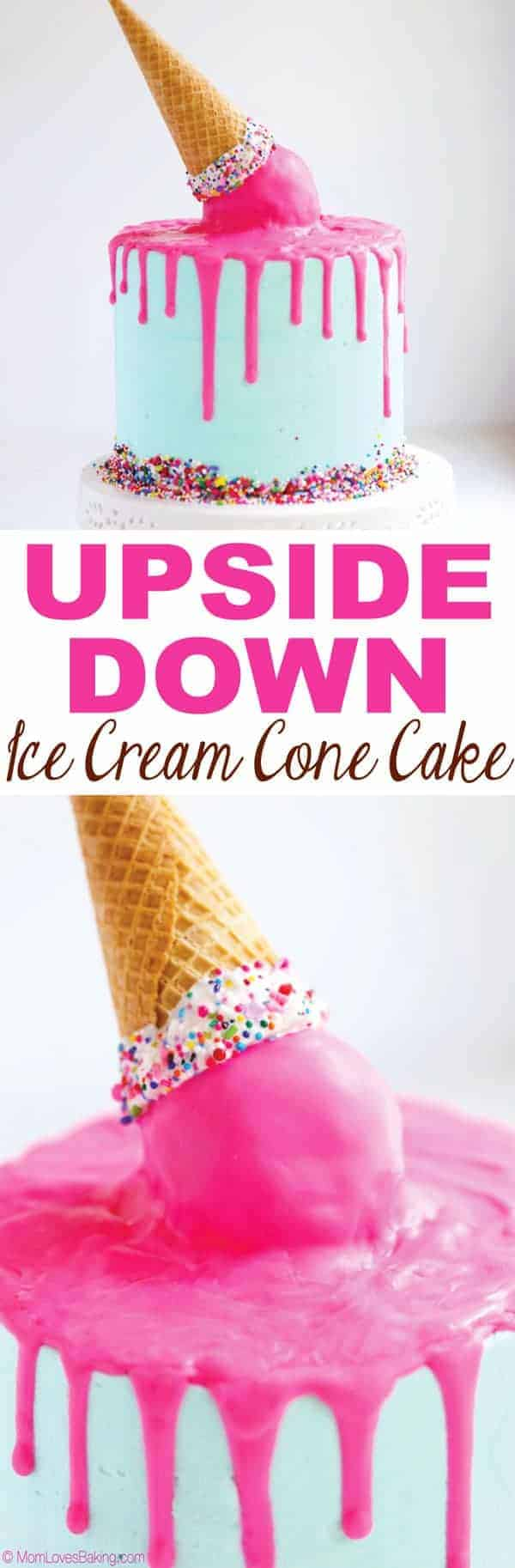 Upside Down Ice Cream Cone Cake Mom Loves Baking