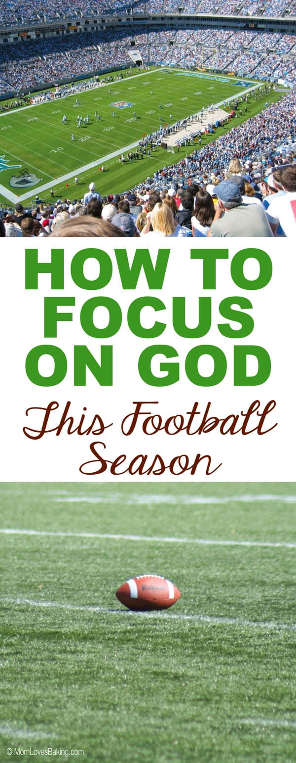 Focus on God this Football Season