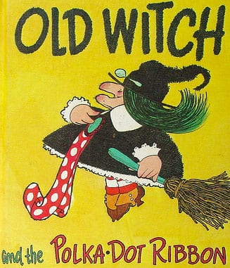 Old Witch with the Polka Dot Ribbon Book