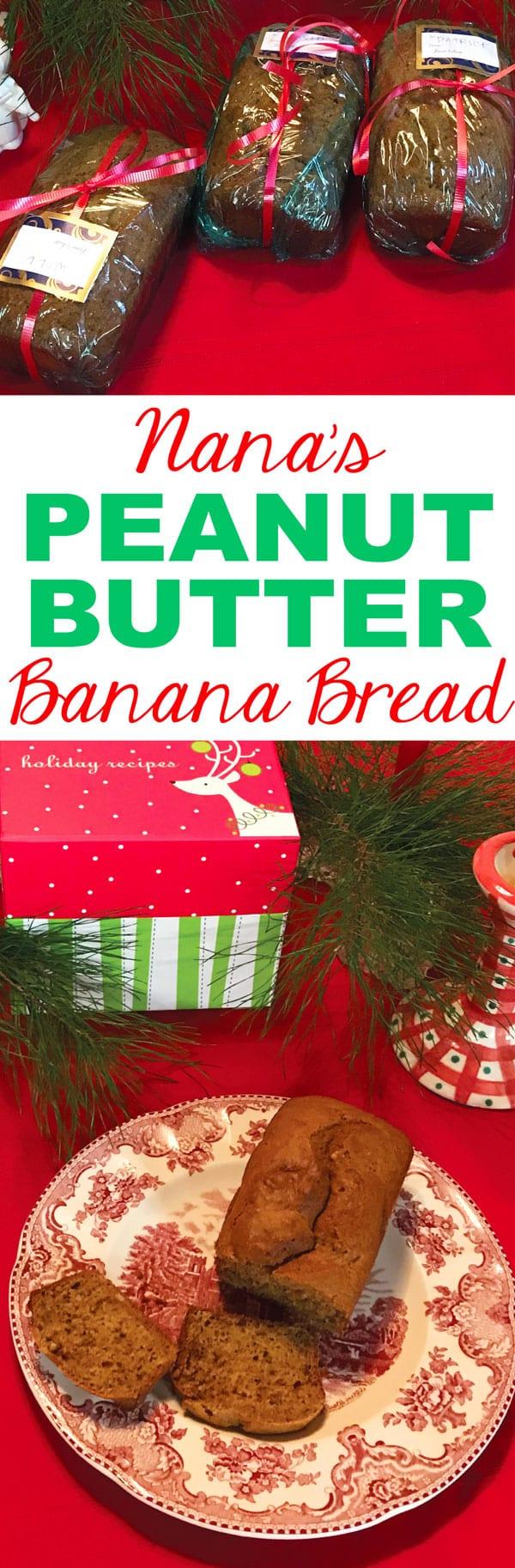 Nana's Peanut Butter Banana Bread