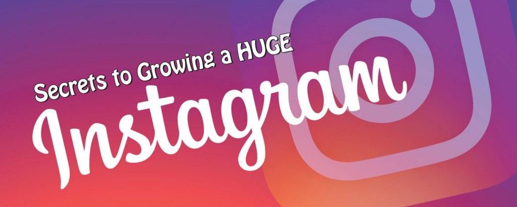 secrets to growing instagram