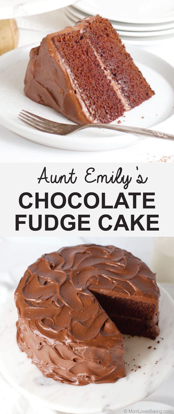 Aunt Emily's Chocolate Fudge Cake